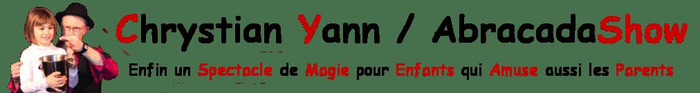 Magicien Chrystian Yann  /  AbracadaShow